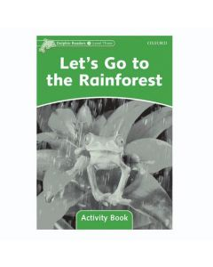 Dolphins, Level 3: Let's Go to the Rainforest Activity Book
