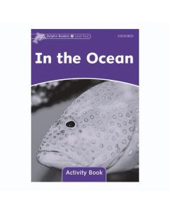 Dolphins, Level 4: In the Ocean Activity Book