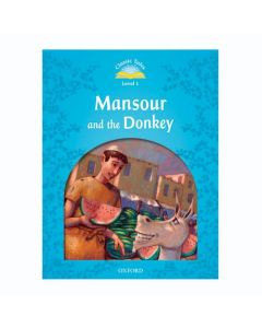 Classic Tales Second Edition 1: Mansour and the Donkey