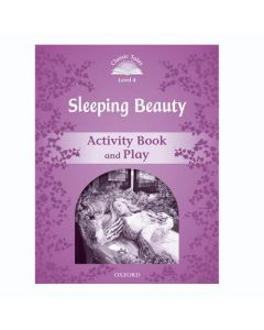 Classic Tales Second Edition 1: Sleeping Beauty Activity Book and Play