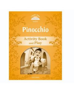 Classic Tales Second Edition 1: Pinocchio Activity Book and Play
