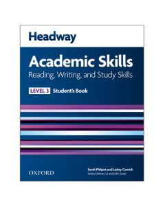 Headway 3 Academic Skills: Reading & Writing Student's Book