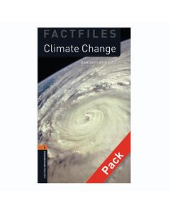 Oxford Bookworms Library Factfiles 2: Climate Change Audio CD Pack