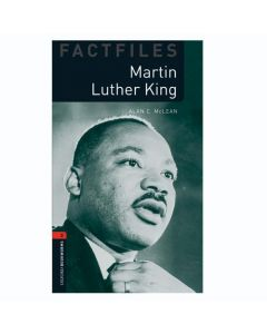 Oxford Bookworms Library Factfiles 3: Martin Luther King Factfile