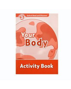 Oxford Read and Discover 2: Your Body Acitvity Book