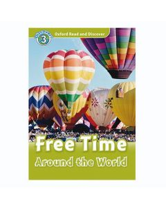 Oxford Read and Discover 3: Free Time Around the World Audio CD Pack