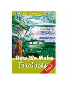 Oxford Read And Discover 3: How We Make Products Audio CD Pack
