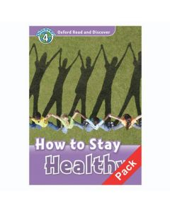 Oxford Read And Discover 4: How To Stay Healthy Audio CD Pack
