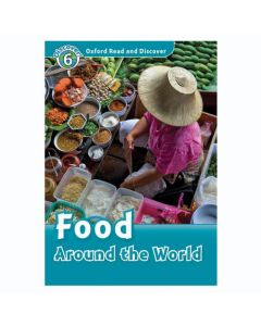 Oxford Read and Discover 6: Food Around the World Audio CD Pack