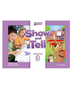 Show and Tell: Level 3. Activity Book
