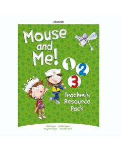 Mouse and Me 1 - 3: Teacher's Resource Pack