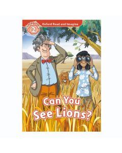 Oxford Read And Imagine 2: Can you see Lions
