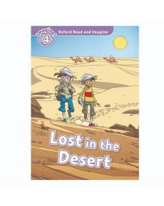 Oxford Read And Imagine 4: Lost In The Desert