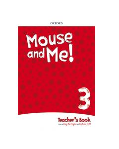 Mouse and Me 3 Teacher's Book Pack
